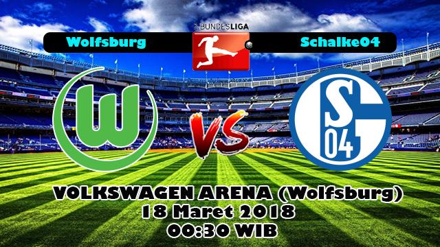Prediksi Skor Bola Wolfsburg vs Schalke 04
